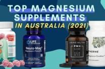 Best Magnesium Supplements in Australia 2021