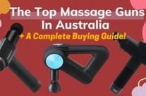 The Best Massage Gun [Australian Buying Guide] 2021