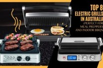 8 Best Electric Grills In Australia (For Meal Prepping and Indoor Grilling)